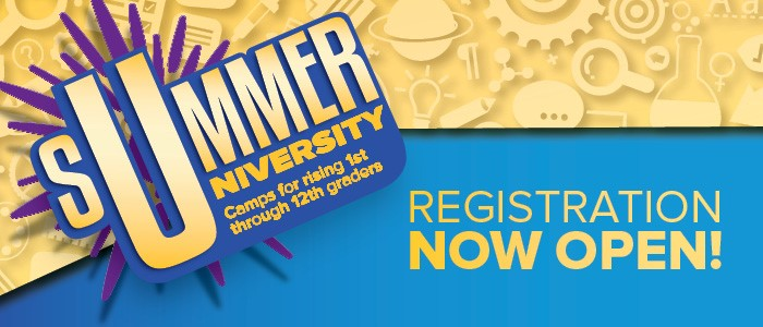 Summer University Camps for Kids in Rising 1st-12th Graders Registration Now Open