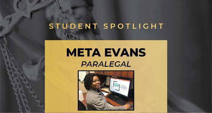Student Spotlight: Meta Evans, Paralegal